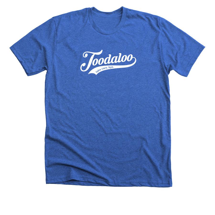 Toodaloo Take Care Bye Bonfire