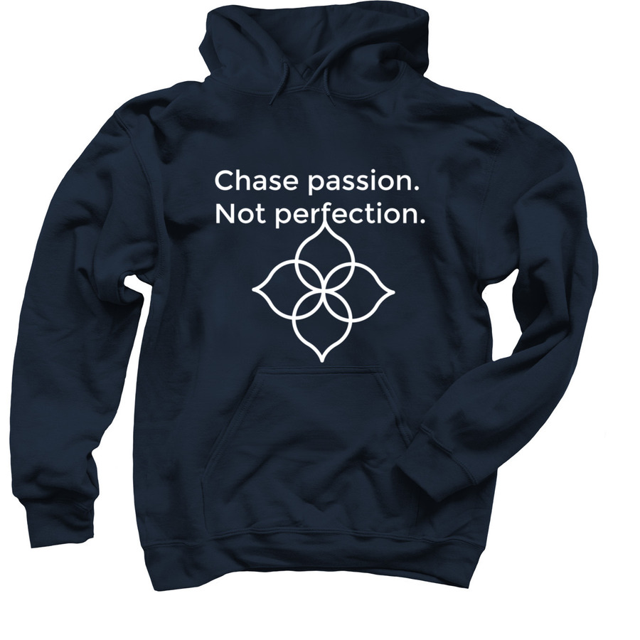 Chase Your Passion Hoodie