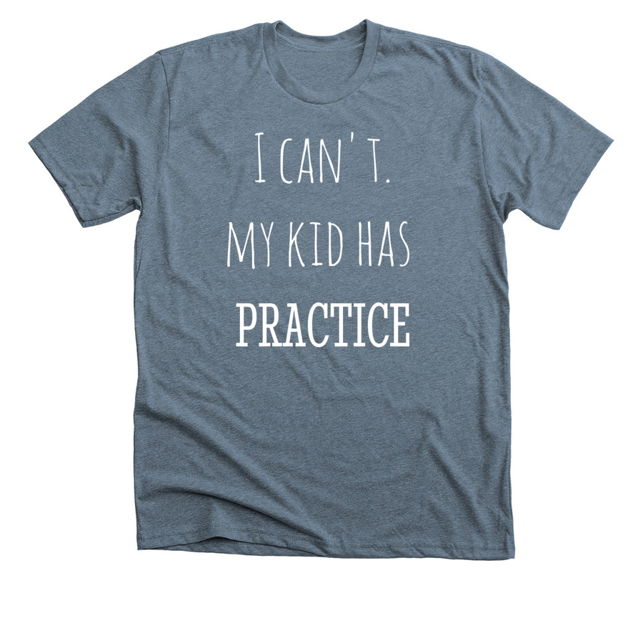 0934f03db MY KID HAS PRACTICE