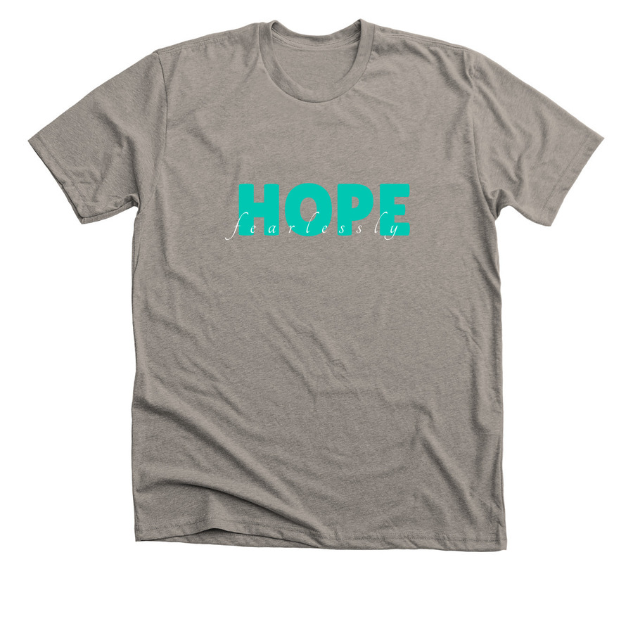 Hope Fearlessly, a Stone Grey Premium Unisex Tee