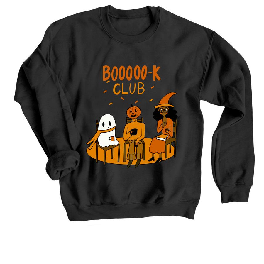 ghostly book club, a Black Crewneck Sweatshirt
