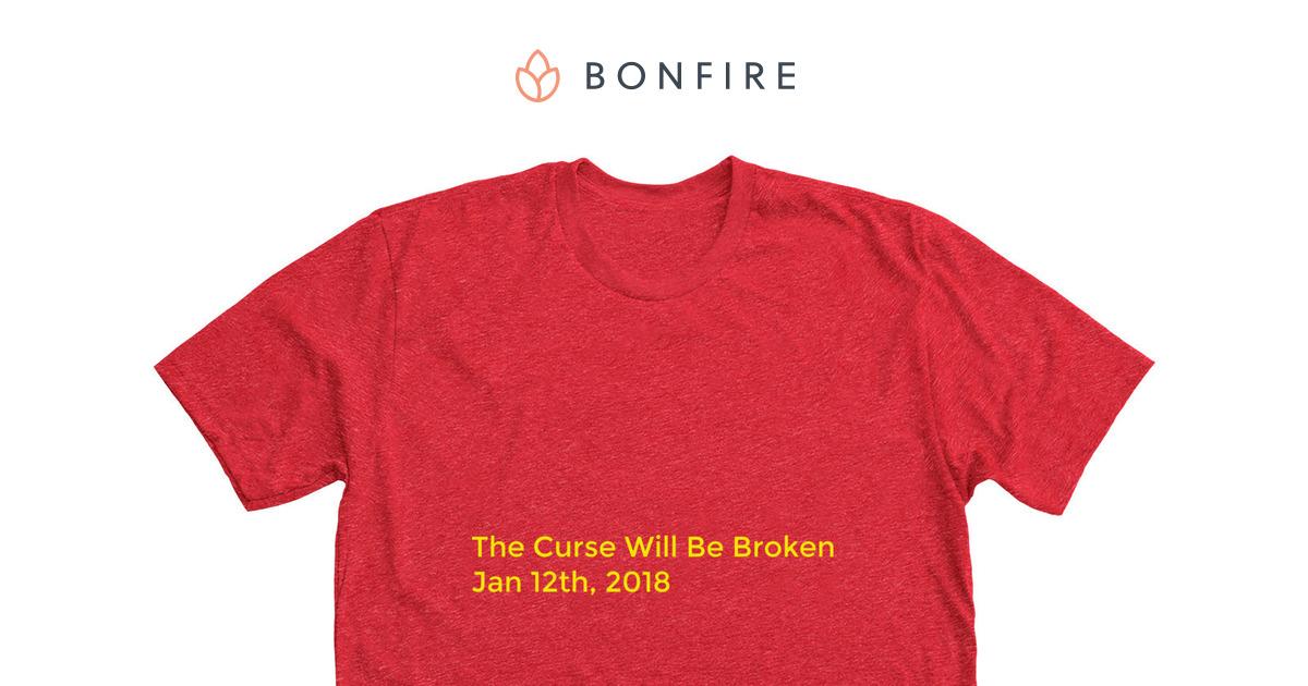 32aa4734 The Curse Will Be Broken Chiefs Shirts! | Bonfire
