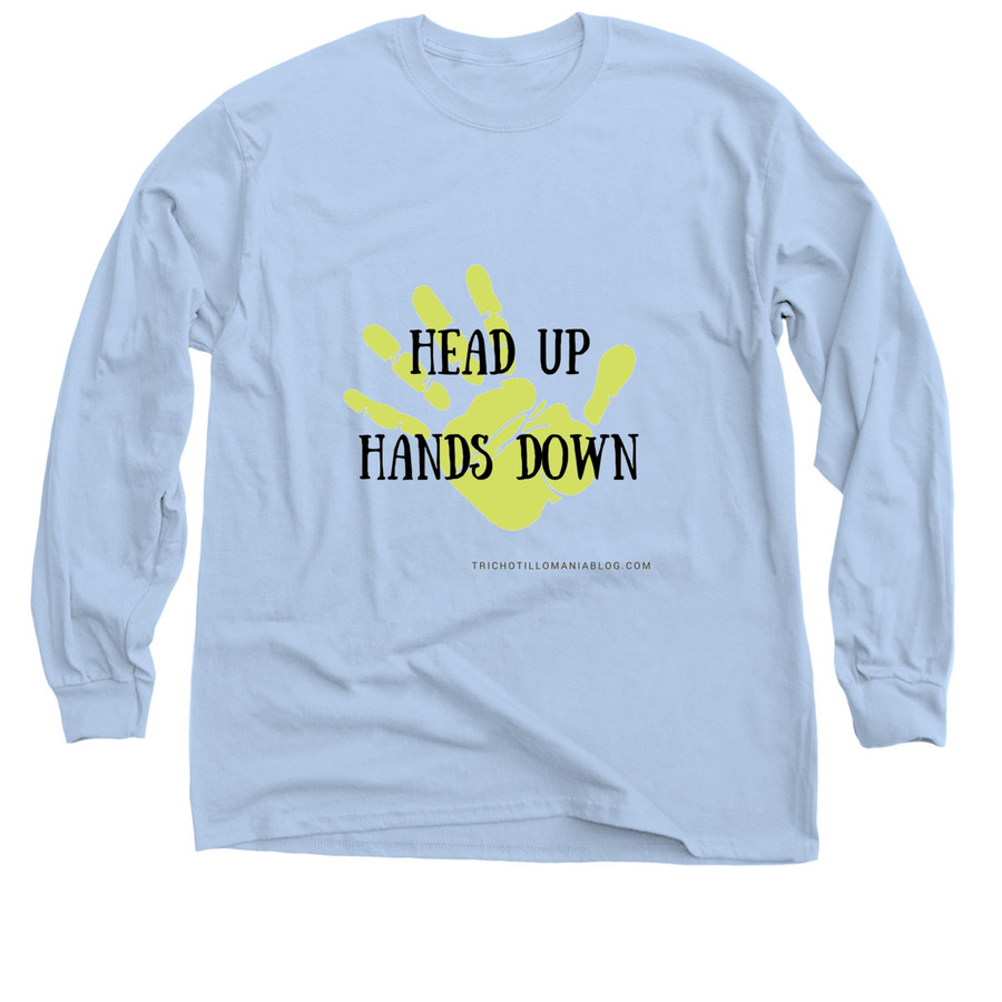 Head Up, Hands Down Shirt