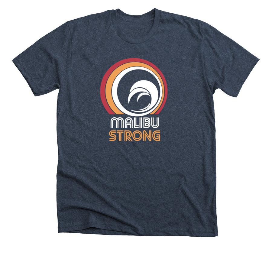 Malibu Strong Shirts And Sweatshirts
